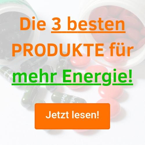 Die 3 besten Produkte für mehr Energie im Alltag.